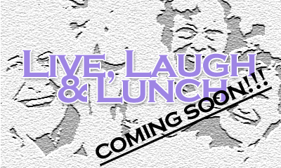 Live, Laugh & Lunch