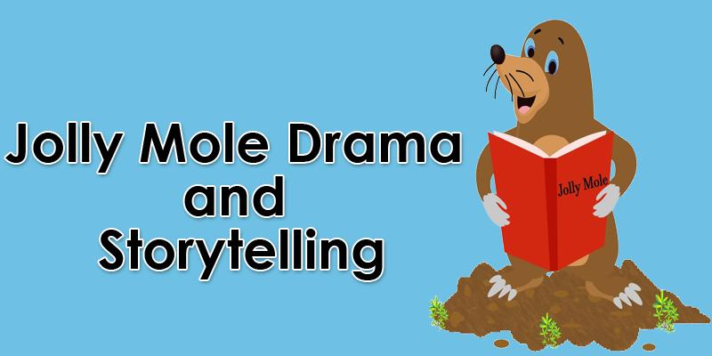 Jolly Mole Drama & Storytime